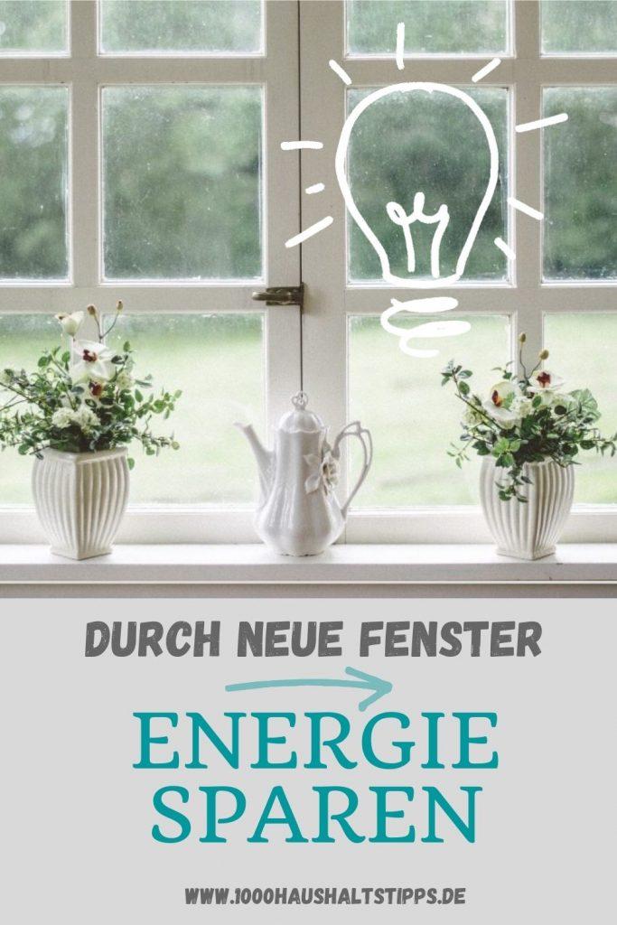 Energie sparen durch neue Fenster